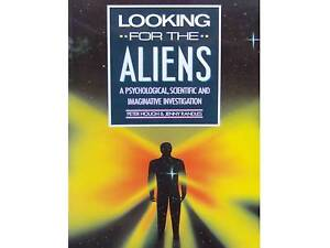 LOOKING FOR ALIENS UFOs A Psychological Scientific Investigation Jenny Randles - Alton, Hampshire, United Kingdom - LOOKING FOR ALIENS UFOs A Psychological Scientific Investigation Jenny Randles - Alton, Hampshire, United Kingdom