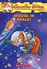 Mouse in Space! by Geronimo Stilton (Paperback / softback, 2013)