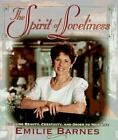 The Spirit of Loveliness by Emilie Barnes (1992, Hardcover)