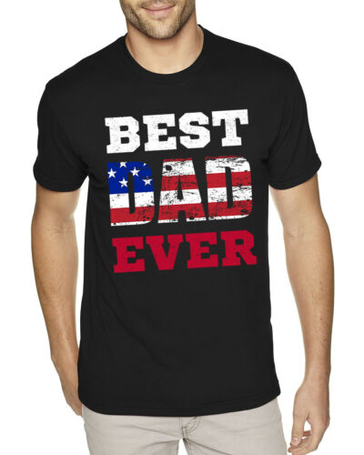 Best Dad Ever Father t shirt Fathers Day Gift USA Flag Dad Birthday Gifts Dad