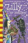 Zilly der Knallkopf von Korky Paul und Laura Owen (2012, Gebundene Ausgabe)