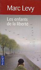 Les enfants de la liberté // Marc LEVY // L'héroisme des adolescents