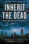 Inherit the Dead by Lee Child, C J Box, Mary Higgins Clark, John Connolly, Charlaine Harris (Paperback / softback, 2014)