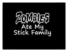 Zombies Ate My Stick Family CAR TRUCK WINDOW LAPTOP I PAD STICKER DECAL 5x7