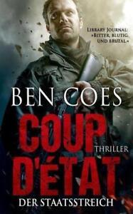 Coup D'Ètat - Der Staatsstreich von Ben Coes (2014, Taschenbuch) - Polsingen, Deutschland - Coup D'Ètat - Der Staatsstreich von Ben Coes (2014, Taschenbuch) - Polsingen, Deutschland