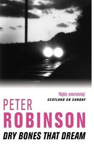 PETER-ROBINSON-DRY-BONES-THAT-DREAM-LIVRAISON-GRATUITE-RU