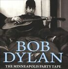The Minneapolis Party Tape by Bob Dylan (CD, Apr-2012, Bob Dylan Archive)