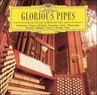 Glorious Pipes: Organ Music Through the Ages (CD, Aug-2004, 2 Discs, Deutsche Grammophon)