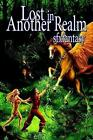 Lost in Another Realm 9781847283009 by SFX Fantasy Paperback