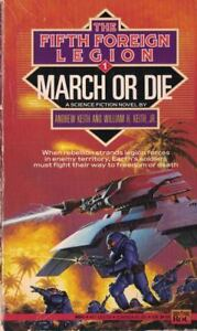 Fifth-Foreign-Legion-March-or-Die-1-by-Andrew-Keith-1992-Paperback-Sci-Fi