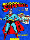 Superman: The War Years 1938-1946 by Roy Thomas (Hardback, 2015)