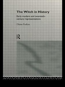 The-Witch-in-History-Early-Modern-and-Twentieth-Century-Representations-by-Diane-Purkiss-1996