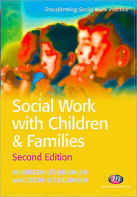 1 of 1 - Social Work with Children and Families (Transforming Social Work Practice), Good