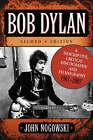 Bob Dylan: A Descriptive, Critical Discography and Filmography, 1961-2007 by John Nogowski (Paperback, 2008)