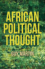 African Political Thought by Guy Martin (Hardback, 2012)