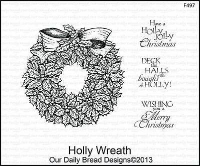 Our Daily Bread Designs Christmas Cling Stamp Set HOLLY WREATH F497 $17 Value