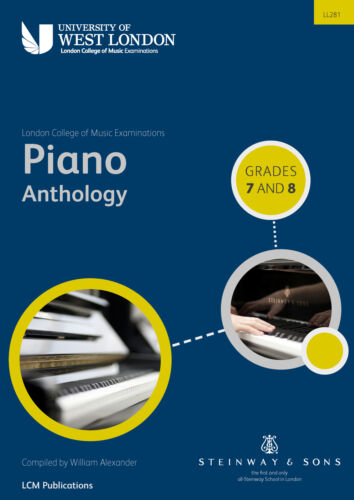 Piano Anthology Grades 7 /& 8 9790570121533 Piano Music London College of Music