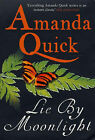 Lie by Moonlight by Amanda Quick (Paperback, 2005)