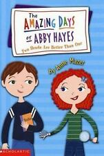 Two Heads Are Better Than One (The Amazing Days Of Abby Hayes, No. 7) ( Mazer, A