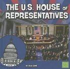 The U.S. House of Representatives by Ella Cane (Hardback, 2014)