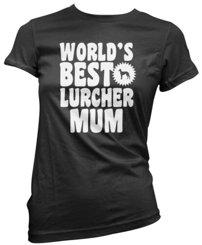 Dog Puppy Gift Womens T-Shirt World/'s Best Lurcher Mum