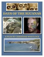 DAYS OF THE IGUANAS - 60 min. psychological thriller/horror feature film