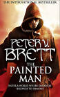 The Painted Man by Peter V. Brett (Paperback, 2009)