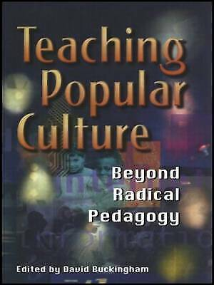 1 of 1 - Teaching Popular Culture: Beyond Radical Pedagogy (Media, Education and Culture)