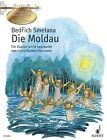 Die Moldau von Bedrich Smetana (1998, Taschenbuch)