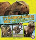 Tyrannosaurus Rex and Its Relatives: The Need-To-Know Facts by Megan Cooley Peterson (Paperback / softback, 2016)
