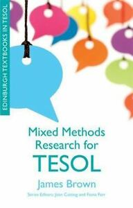 Dean-Brown-Mixed-Methods-Research-For-Tesol-UK-IMPORT-BOOK-NEW