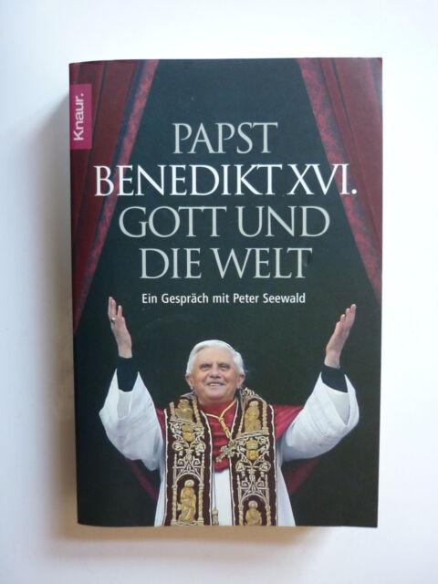 Gott und die Welt - Pabst Benedikt XVI. - 494 Seiten - sehr guter Zustand