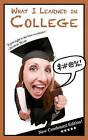 What I Learned in College: Blank Gag Book by Rich Ferguson (Paperback / softback, 2011)
