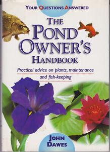Pond-Owner-039-s-Handbook-by-John-A-Dawes-Hardback-2007