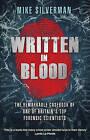 Written in Blood by Tony Thompson, Mike Silverman (Paperback, 2015)