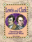 Lewis and Clark: Opening the American West by Ellen Rodger (Paperback, 2005)