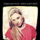 Almost Always Never von Joanne Shaw Taylor (2012)