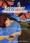 Sojourner: A Legacy in Verse by Benjamin Franklin Pierce (Hardback, 2011)