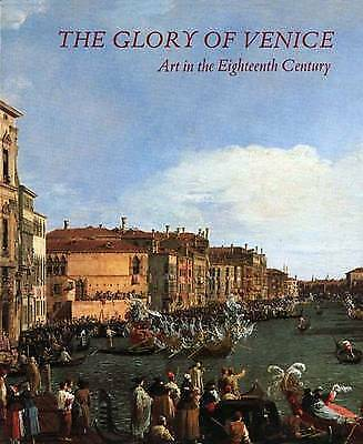 The Glory of Venice: Art in the Eighteenth Century-ExLibrary