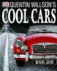 Quentin Willson's Cool Cars by Quentin Willson (Paperback, 2001)