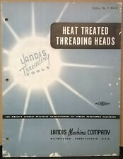 Brochure Heat Treated Threading Heads Landis Machine Company