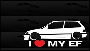 I Heart My Ef Sticker Love Slammed Low Jdm Civic Hatch Honda Ebay