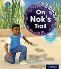 Project X: Alien Adventures: Yellow: on Nok's Trail by Alison Hawes (Paperback, 2013)