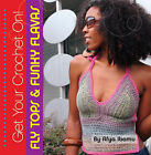 Fly Tops and Funky Flavas by Afya Ibomu (Paperback, 2007)