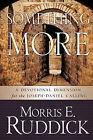Something More by Morris E Ruddick (Paperback / softback, 2010)