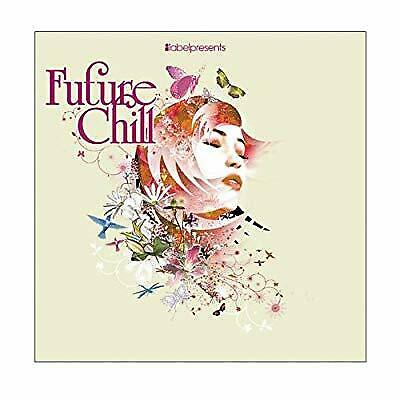 Future Chill, Various Artists, Used; Good CD
