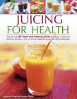 Juicing for Health by Joanna Farrow, Suzannah Oliver (Paperback, 2014)