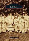Dublin by Nancy L Richison (Paperback / softback, 2014)