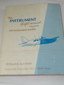 Le Prix Le Moins Cher The Instrument Flight Manuelle 3e Edition The Instrument Rating 1977