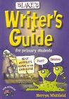 Blake's Writer's Guide for Primary Students by Merryn Whitfield (Paperback, 2008)